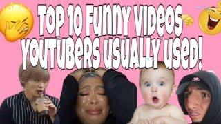 TOP FUNNY VIDEOS| YOUTUBERS USUALLY USED