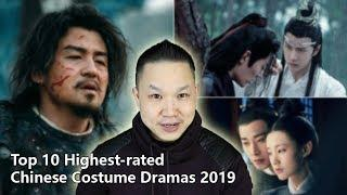 Top 10 Highest-rated Chinese Costume Dramas 2019