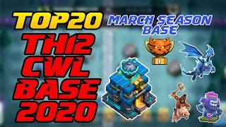 NEW Top 20 TH 12 CWL Base 2020 March Season CWL Base || Anti YETI,HOGS,E-Drag Base With Copy Links