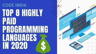 Top Highly Paid Programming Language in 2020   Most Demanding Programming Languages in 2020  