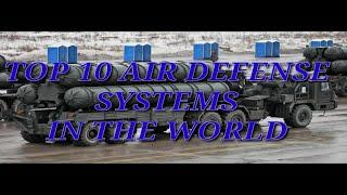 Top 10 Air Defense Systems in the World//2020