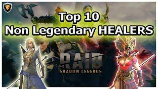 RAID Shadow Legends | Top 10 Non Legendary Healers!