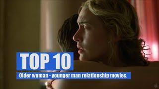 TOP 10: older woman - younger man relationship movies.