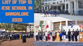 List Of Top 10 ICSE School In Bangalore 2020 | Top Best ICSE School In Bangalore | Full Details etc
