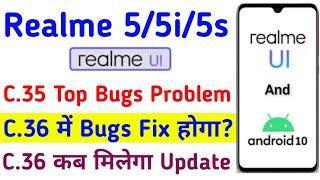 Realme 5/5S/5i Realme Ui | C.35 Top Bugs Problem | Realme 5/5S/5i Android 10 Update | Realme Ui