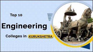 Top 10 Engineering Colleges in KURUKSHETRA | 2019 Ranking | EasyShiksha.com
