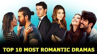 Top 10 Most Romantic Turkish Dramas List - You Must Watch 2020