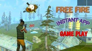 FREE FIRE INSTANT APP GAMEPLAY   FREE FIRE NEW GRAPHICS   FREE FIRE GAMEPLAY.
