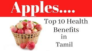 Top 10 health benefits of apple in tamil /what are the benefits of eating apples 2020 @Top world