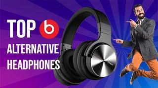 Top 10 Beats alternative Headphones [2019]