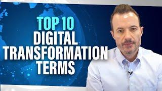 Top 10 Digital Transformation Terms and Definitions You Should Know