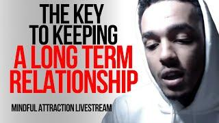 The Key To Keeping A Long Term Relationship