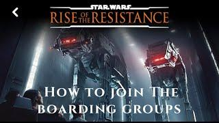 Boarding Group Process for Star Wars: Rise of the Resistance
