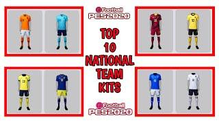 TOP 10 NEW BEST NATIONAL TEAM KITS | PES 2020 MOBILE
