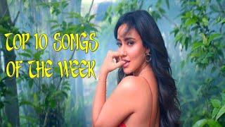 Top 10 Songs of the Week Hindi | August 1st Week 2020