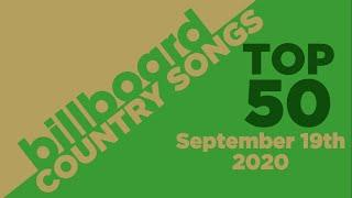 Billboard Country Songs Top 50 (September 19th, 2020)