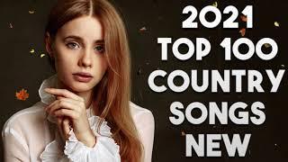 Country Music ♪ Top 100 Country Songs 2021 ♪ Kane Brown, Luke Combs, Chris Stapleton, Thomas Rhett
