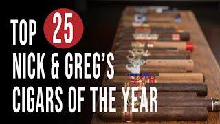 Top 25 Nick & Greg's Cigars of the Year