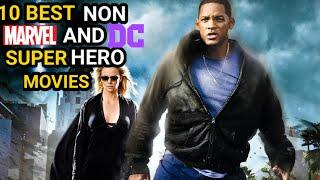 Top 10  Great NON- MARVEL & DC Superhero Movies of All Time   In Hindi 