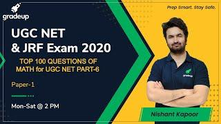 TOP 100 QUESTIONS OF MATH PART-6 for UGC NET | Gradeup | Nishant Kapoor
