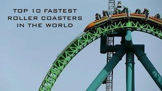TOP 10 FASTEST ROLLER COASTERS IN THE WORLD | 2020
