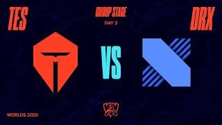 TES vs DRX | Worlds Group Stage Day 3 | Top Esports vs DRX (2020)