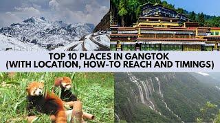 Top 10 Best places | Gangtok | Must Visit | Location | How to Reach | Timings | Sikkim