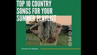 Top 10 Country Songs For Your Summer Playlist☆Ft. Morgan Wallen, Kane Brown, Miranda Lambert & More!