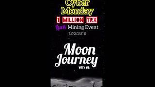 BANKROLL MOON JOURNEY WK8 |TOP 10 REASONS TO PLAY MOON |CREDITSvsMOON DIVS |1 MILLION TRX LUCK EVENT