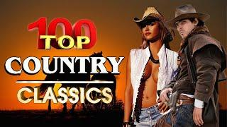 1980s Greatest Hits Old Country Love Songs By Country Singers-Top 100 Country Music Hits Of All Time