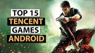 Top 15 Best Tencent Games for Android 2019 | High Graphics (Online/Offline)