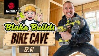 Blake Builds A Bike Cave | Mountain Bike Isolation Project Ep.1