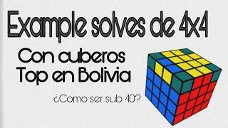 [4x4] 5 Speedcubers - 1 Scramble /   Example solves con los Top Bolivia / ¿Como ser sub 40?