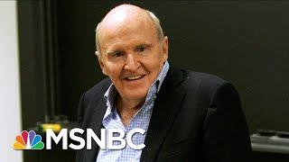 Jack Welch, Former Chairman And CEO Of GE, Dies At 84 | Morning Joe | MSNBC