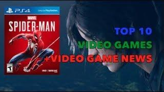Top 10 Video Games + Video Game News