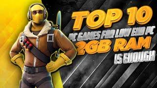 TOP10 PC GAMES FOR 2 GB RAM/2GB RAM INTGRATED GRAPHICS DUAL CORE/512MB 1 GB 2GBRAM GAMES HIGHGRAPHIC