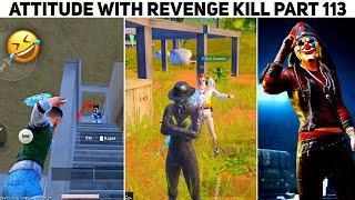 Attitude With Revenge Kill + Pubg Mobile Top 10 Funny Moments