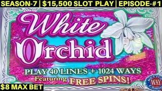 White Orchid Slot Machine $8 Max Bet Bonus & Big Line Hits- Great Session | SEASON-7 | EPISODE #1