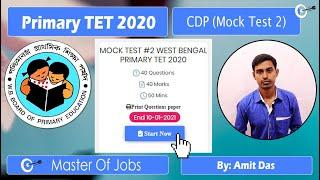 Mock Test 2 | CDP | Top 10 Questions (MCQ) - WB Primary TET 2020 | Master Of Jobs