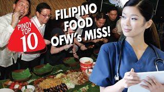 TOP 10 FILIPINO FOOD NA NAMIMISS NG MGA OFW | 2020
