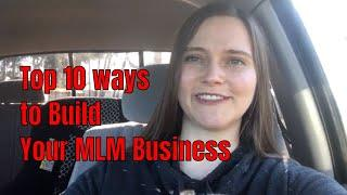 Top 10 Ways to Grow Your MLM Business and Pros and Cons of Each | Marisha Stewart