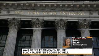 Wall Street Campaign to Hire Black Workers Isn't Going Well