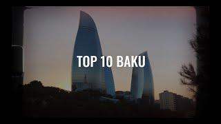 Travelistan CiTy: Top 10 Baku