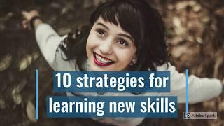 Top 10 strategies for learning new skills | Education | Learning | Personality Development