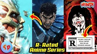 Top 10 Best R-Rated Anime | Explained in Hindi | Anime India