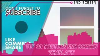#outro_template #endscreen Top 20 Youtube End Screen Template No Copyright   DG Media Works