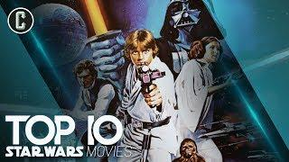 Top 10 Star Wars Movies - What Will the Fans Vote as #1?