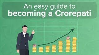 How to become a crorepati easily
