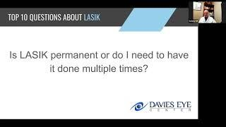 Davies Eye Center Top 10 Questions about LASIK Is LASIK Permanent