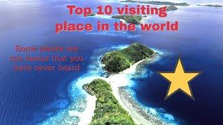 Top 10 Visiting Place In The World-| What Are The Most Beautiful Place In The World